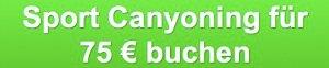Canyoning Allgäu Starzlachklamm button für 75€